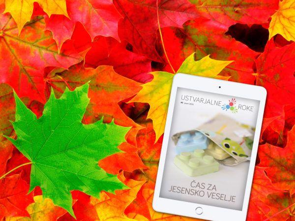 Jesen, dobrodošla! E-revija Ustvarjalne roke jesen 2015