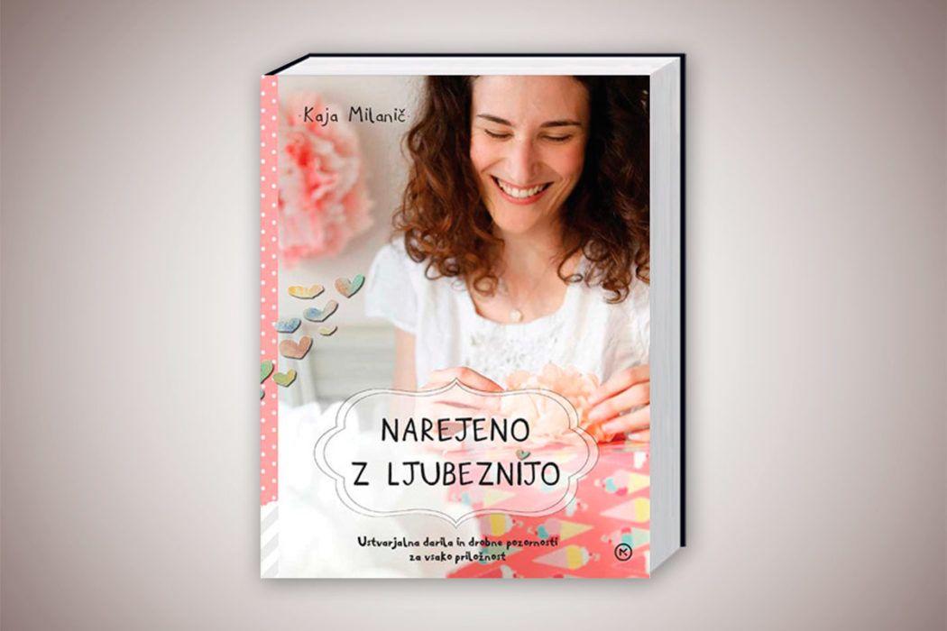 Knjiga: Narejeno z ljubeznijo