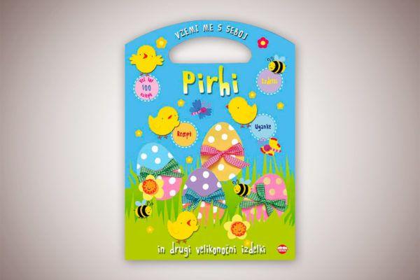 Knjiga: Pirhi in drugi velikonočni izdelki