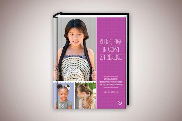 Knjiga: Kitke, fige in čopki za deklice